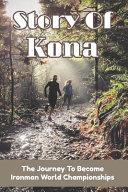 Story Of Kona