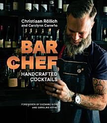 Bar Chef Handcrafted Cocktails Book PDF