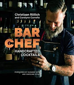 Bar Chef  Handcrafted Cocktails Book