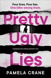 Pretty Ugly Lies Book PDF