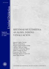 SISTEMAS MULTIMEDIA: ANÁLISIS, DISEÑO Y EVALUACIÓN