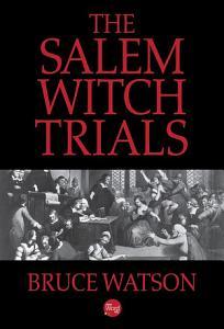 The Salem Witch Trials Book