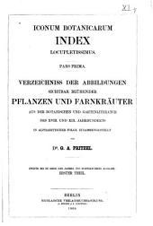 Iconum botanicarum index locupletissimus: Pars prima [altera], Band 1