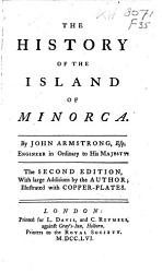 The History Of The Island Of Minorca Book PDF