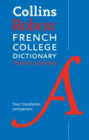 Collins Robert French College Dictionary, 10th Edition