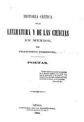 Historia crítica de la literatura y de las ciencias en México: poetas