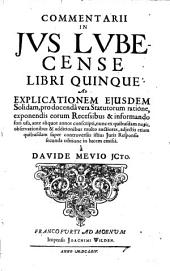 Commentarii in jus Lubecense libri V. etc