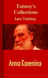 Anna Karenina: Tolstoy's Collections