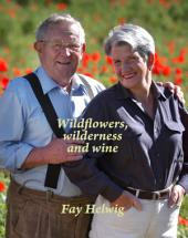 Wildflowers, Wilderness and Wine