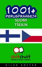 1001+ perusfraaseja suomi - Tšekin