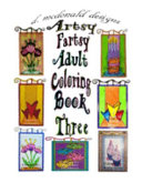 D  Mcdonald Designs Artsy Fartsy Adult Coloring Book Three PDF