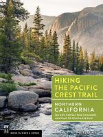 Hiking the Pacific Crest Trail: Northern California