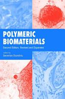 Polymeric Biomaterials  Revised and Expanded PDF