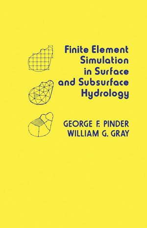 Finite Element Simulation in Surface and Subsurface Hydrology