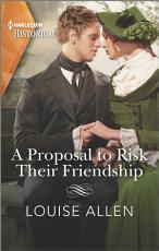 A Proposal to Risk Their Friendship PDF