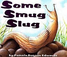 Some Smug Slug PDF