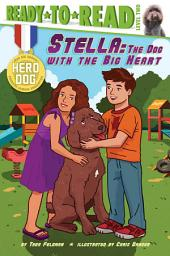 Stella: The Dog with the Big Heart (with audio recording)