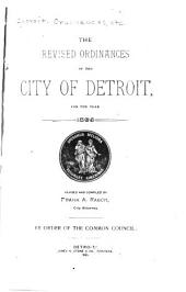The Revised Ordinances of the City of Detroit: For the Year 1895