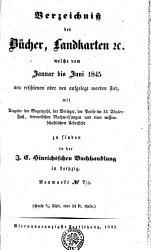 Verzeichni   der B  cher  Landkarten  et c   welche vom Januar bis Juni 1845 neu erschienen oder neu aufgelegt worden sind PDF