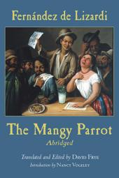 The Mangy Parrot, Abridged
