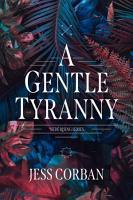 A Gentle Tyranny PDF