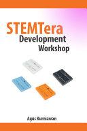 STEMTera Development Workshop
