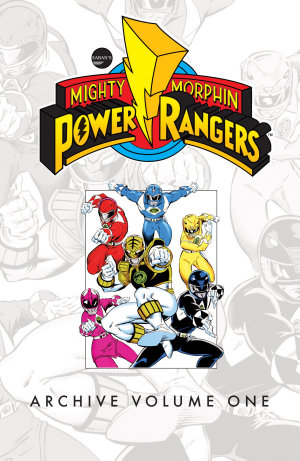 Mighty Morphin Power Rangers Archive Vol  1