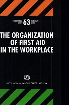 The Organisation of First Aid in the Workplace PDF