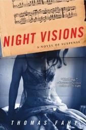 Night Visions: A Novel of Suspense