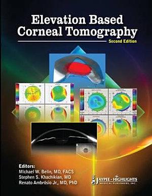 Elevation Based Corneal Tomography