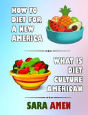How To Diet For A New America PDF