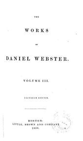 The works of Daniel Webster: Volume 3