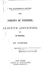 Goethe's Works: The poems of Goethe, tr. in the original metres by E.A. Bowring [and others] The dramatic works of Goethe, tr. by W. Scott, E.A. Bowring and A. Swanwick