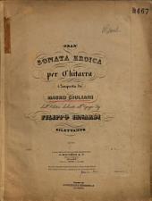 Gran sonata eroica: per chistrra ; opa. 150