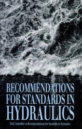 Recommendations for Standards in Hydraulics