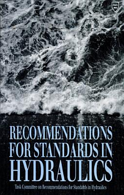 Recommendations for Standards in Hydraulics PDF