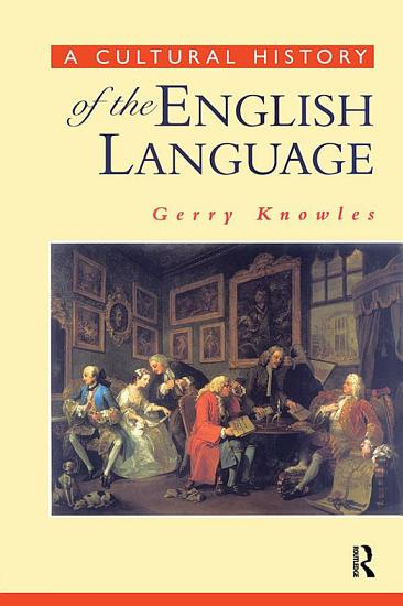 A Cultural History of the English Language PDF