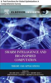 Swarm Intelligence and Bio-Inspired Computation: 8. Test Functions for Global Optimization: A Comprehensive Survey