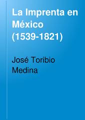 La Imprenta en México (1539-1821)