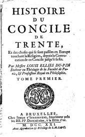 Histoire du Concile de Trente par Louis Ellies Du Pin