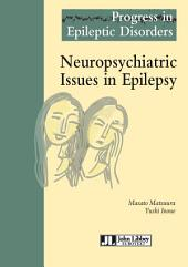 Neuropsychiatric issues in epilepsy