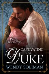 Captivating the Duke