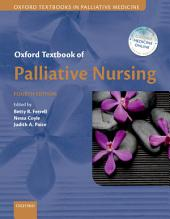 Oxford Textbook of Palliative Nursing: Edition 4