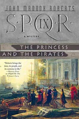SPQR IX  The Princess and the Pirates PDF