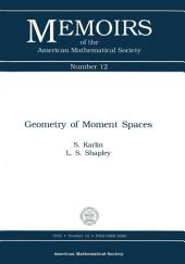 Geometry of Moment Spaces