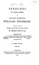 Speeches In Parliament Of The Right Honourable William Windham Book PDF