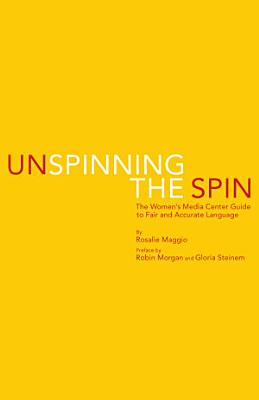 Unspinning the Spin