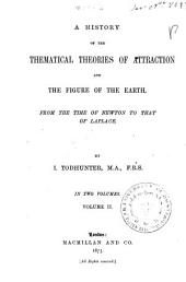 A History of the Mathematical Theories of Attraction and the Figure of the Earth: 2, Volume 1