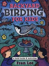 Backyard Birding for Kids