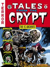 The EC Archives: Tales from the Crypt: Volume 4